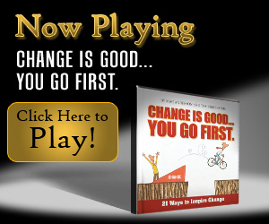 Change is Good, You Go First Movie, inspirational movies, motivational movies, short movies, inspiring movies, simple truths, simple truths movies,