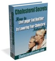 Cholesterol Secrets Remedy Report