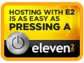 Hosting With Eleven2 is as Easy as Pressing A Button