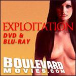 Exploitation Films on DVD & Blu-ray
