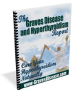 Graves Disease Remedy Report
