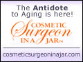 The Antidote to Aging is here - Cosmetic Surgeon In A Jar!