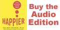 Buy Happier, the audio edition