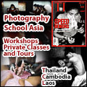 Photography School Asia - Workshops, Private Classes and Tours - Thailand, Cambodia and Laos