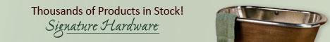 Visit signaturehardware.com!