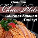 Choice Filets Gourmet Smoked Turkey