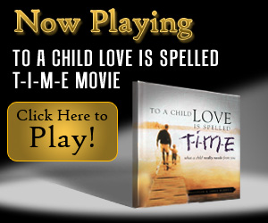 To a Child Love is Spelled T-I-M-E, inspirational movies, motivational movies, short movies, inspiring movies, simple truths, simple truths movies