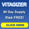 Vitagizer - Risk Free 90 Day Supply!
