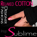 Shop Sublime Cotton!